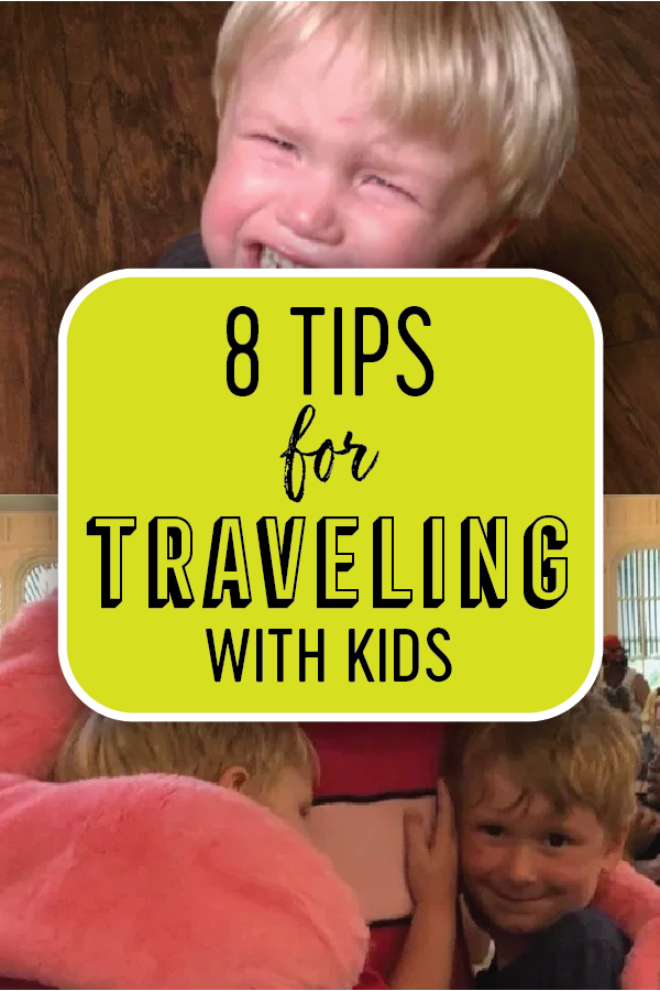 Tips for Traveling with Kids Pin